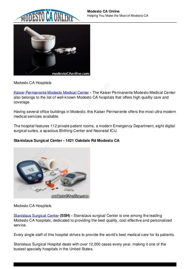 Modesto CA Online Helping You Make the Most of Modesto CA Modesto CA Hospitals Kaiser Permanente Modesto Medical Center - ...