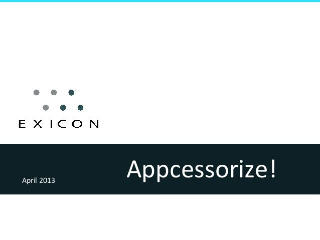Appcessorize! April 2013