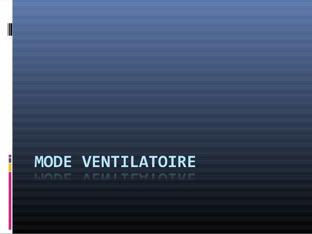  Ventilation en mode volume AF = VPC à  volume garanti (…) Pression inspiratoire s'adapte  automatiquement au volume rég...