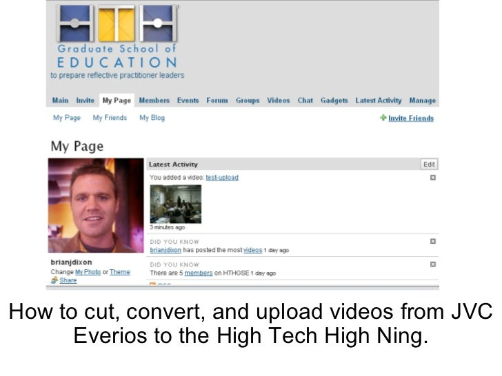 How to cut, convert, and upload videos from JVC Everios to the High Tech High Ning.