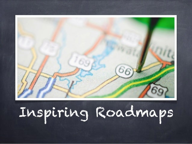 Inspiring Roadmaps