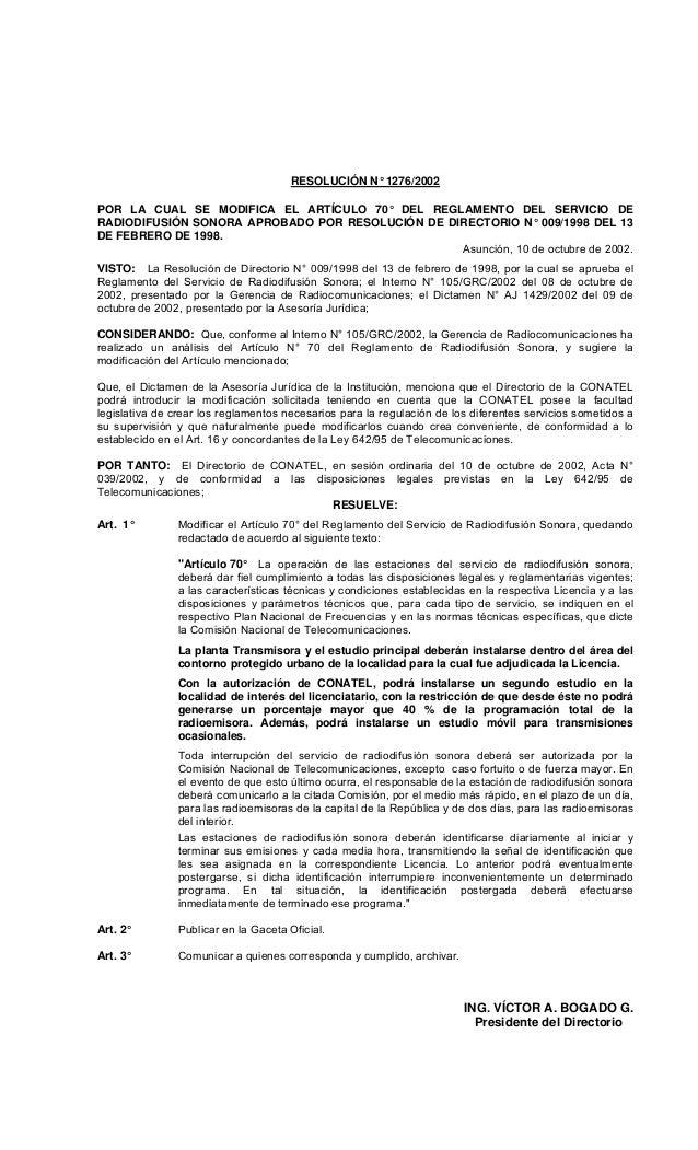 RESOLUCIÓN N° 1276/2002 POR LA CUAL SE MODIFICA EL ARTÍCULO 70° DEL REGLAMENTO DEL SERVICIO DE RADIODIFUSIÓN SONORA APROBA...