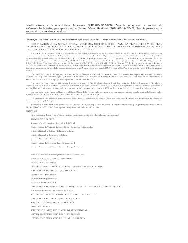 Modificación a la Norma Oficial Mexicana NOM-013-SSA2-1994, Para la prevención y control de enfermedades bucales, para que...