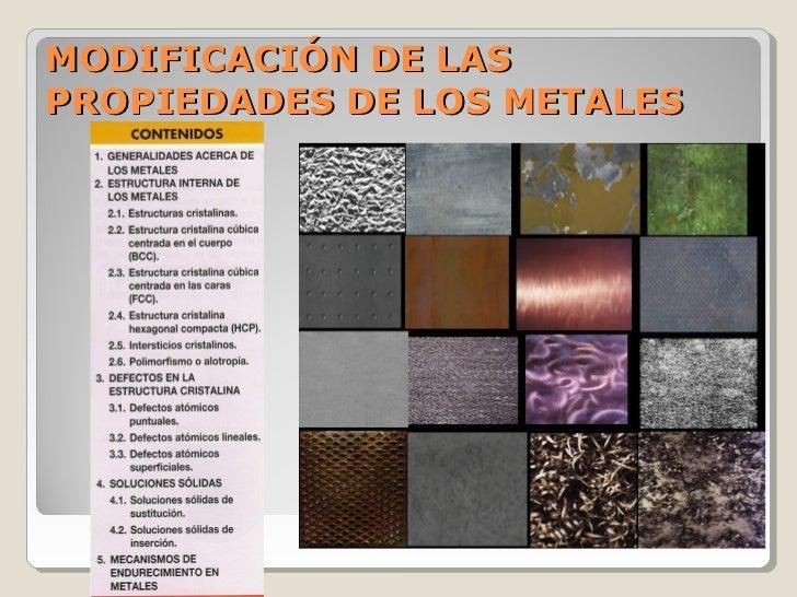 MODIFICACIÓN DE LASPROPIEDADES DE LOS METALES