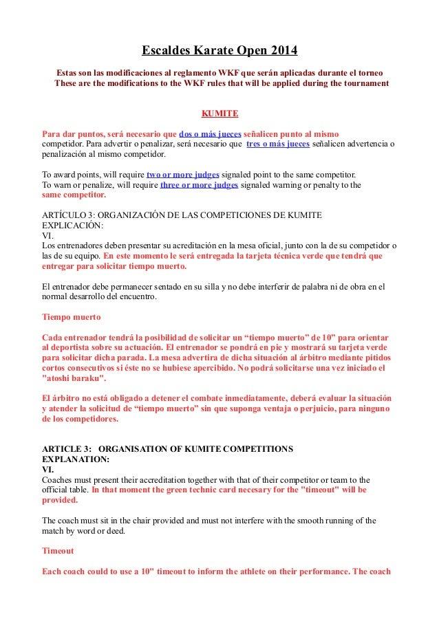 Escaldes Karate Open 2014 Estas son las modificaciones al reglamento WKF que serán aplicadas durante el torneo These are t...
