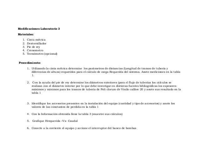 Modificaciones Laboratorio 3 Materiales: 1. Cinta métrica 2. Destornillador 3. Pie de rey 4. Cronometro 5. Termómetro (opc...