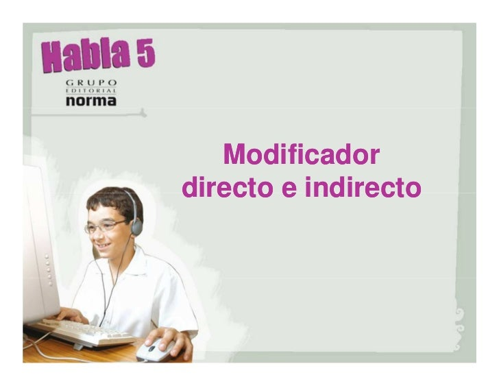 Modificadordirecto e indirecto