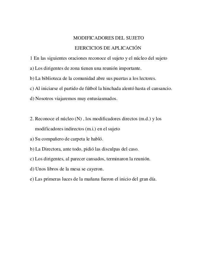 MODIFICADORES DEL SUJETO                       EJERCICIOS DE APLICACIÓN1 En las siguientes oraciones reconoce el sujeto y ...