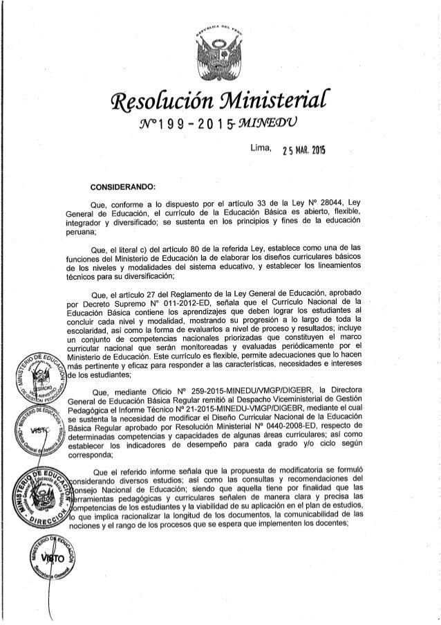 Resofución Ministerial' 9V°19 9 - 201 S-ÍMIJNFEÍDU  Llma- 25 MAR.  2015  CONSIDERANDO:   Que,  conforme a lo dispuesto por...