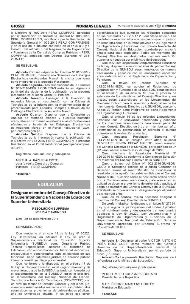 610552 NORMAS LEGALES Viernes 30 de diciembre de 2016 / El Peruano la Directiva N° 002-2016-PERÚ COMPRAS, aprobada por la ...