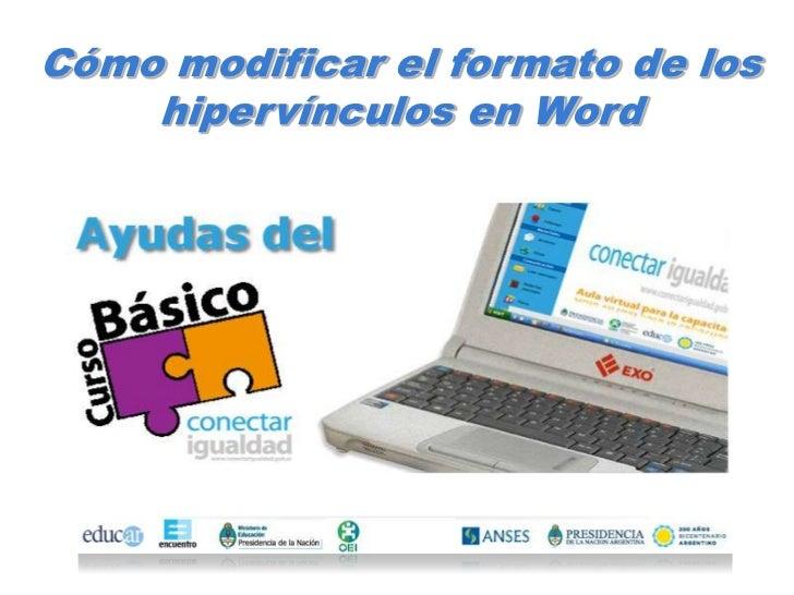 Cómo modificar el formato de los    hipervínculos en Word