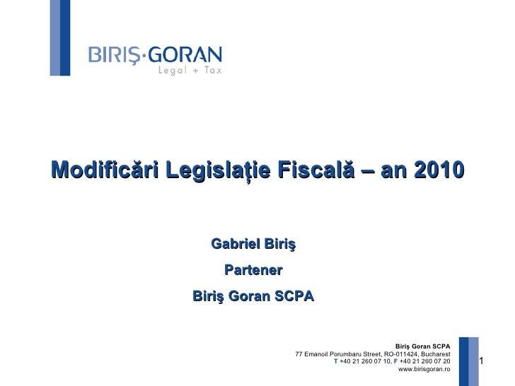 Modificari Legislatie 2010  Gabriel  Biris