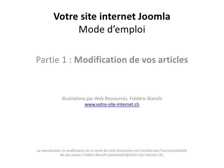 Votre site internet Joomla                Mode d'emploiPartie 1 : Modification de vos articles                 Illustratio...