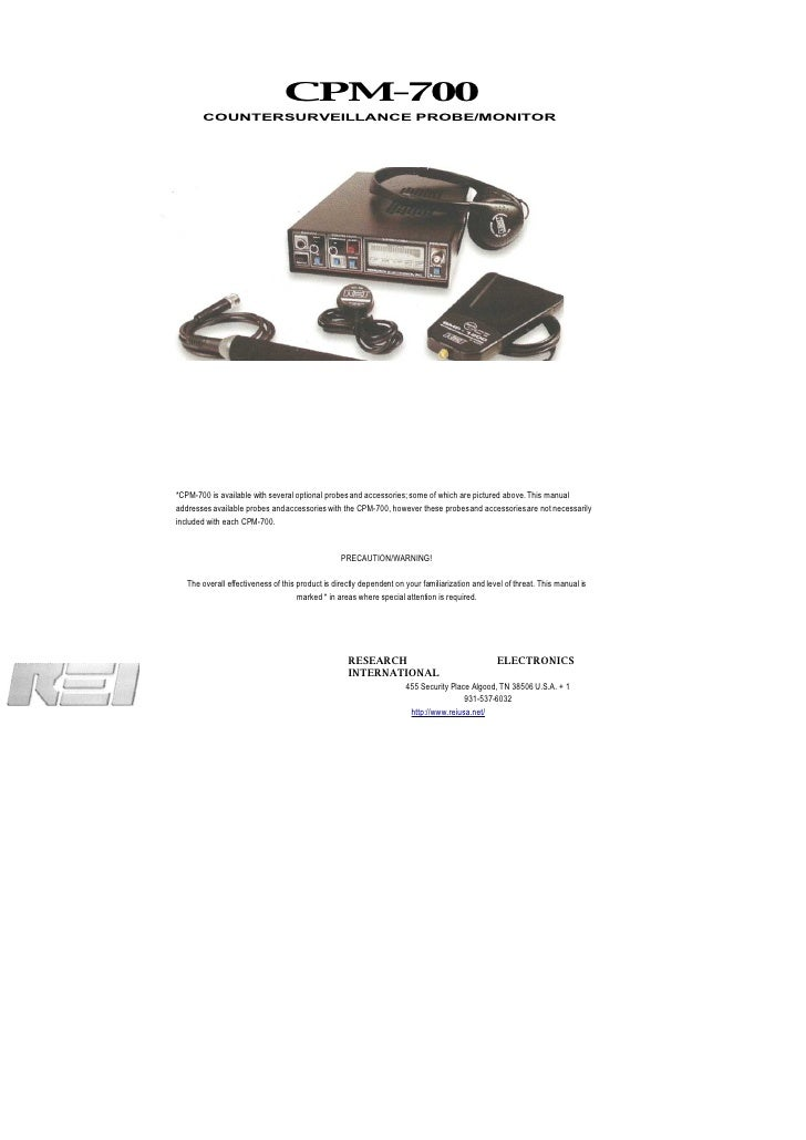 CPM-700        COUNTERSURVEILLANCE PROBE/MONITOR     *CPM-700 is available with several optional probes and accessories; s...