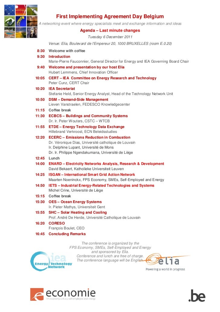 First Implementing Agreement Day Belgium A networking event where energy specialists meet and exchange information and ide...