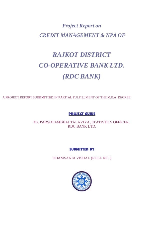 project on cooperative bank The co-operative banks reference to malappuram service cooperative bank responses of 85 customers were randomly selected for knowing their experience with the bank.
