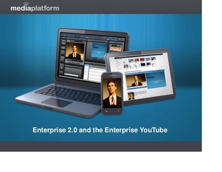 Enterprise 2.0 and the Enterprise YouTube