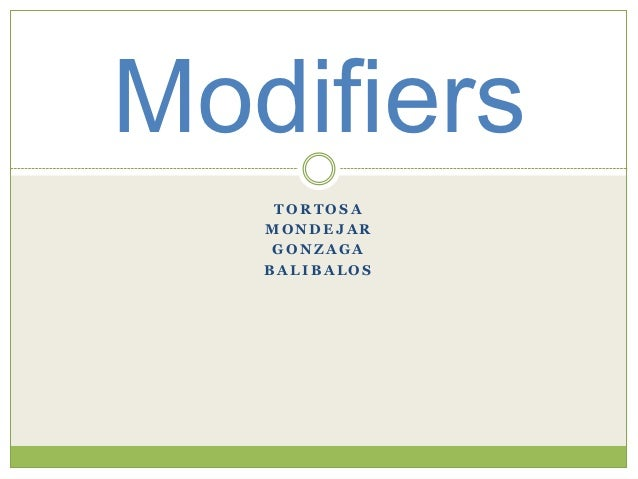Modifiers    TORTOSA   MONDEJAR    GONZAGA   BALIBALOS