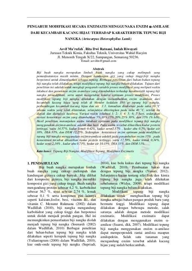 PENGARUH MODIFIKASI SECARA ENZIMATIS MENGGUNAKA ENZIM -AMILASE DARI KECAMBAH KACANG HIJAU TERHADAP KARAKTERISTIK TEPUNG B...
