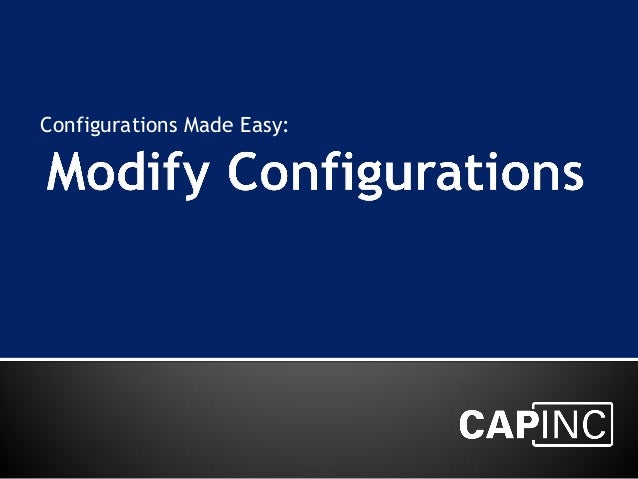 Configurations Made Easy: