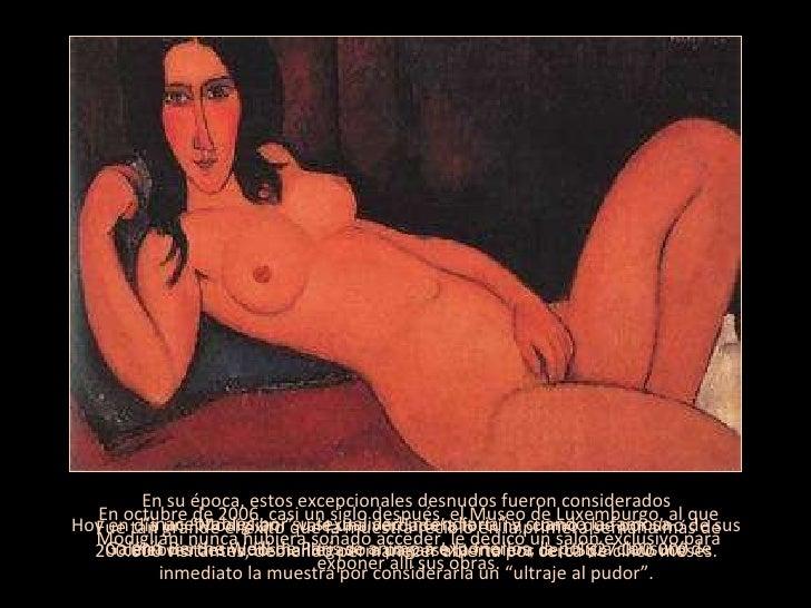 """En su época, estos excepcionales desnudos fueron considerados  """"inaceptables por su sexualidad incendiaria"""" y cuando la fa..."""