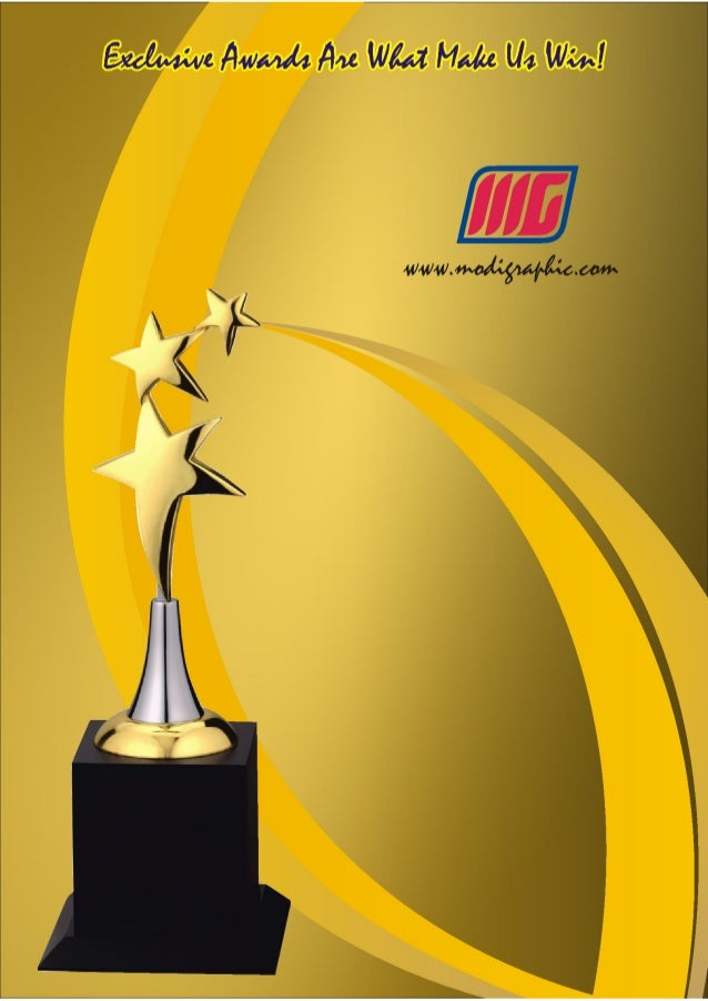 ... Awards, Trophies and Gifts. www. modigraphic. com @ MODI Graphic Corporate Brochure We are one of the prominent ...
