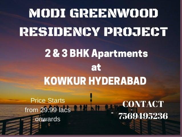 Modi greenwood residency 2 & 3 BHK apartments at Kowkur