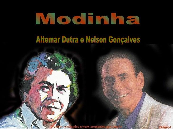 Modinha Altemar Dutra e Nelson Gonçalves