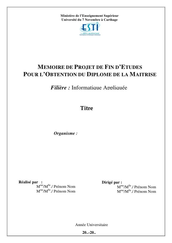 Ministère de l'Enseignement Supérieur                      Université du 7 Novembre à Carthage      MEMOIRE DE PROJET DE F...