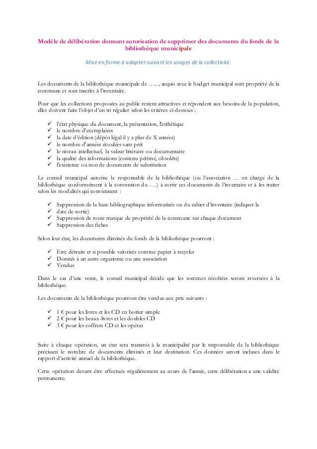 Modèle de délibération donnant autorisation de supprimer des documents du fonds de la bibliothèque municipale Mise en form...