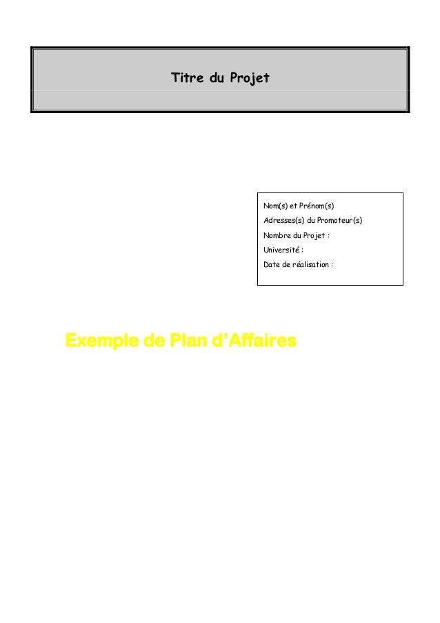 Titre du Projet Nom(s) et Prénom(s) Adresses(s) du Promoteur(s) Nombre du Projet : Université : Date de réalisation : Exem...