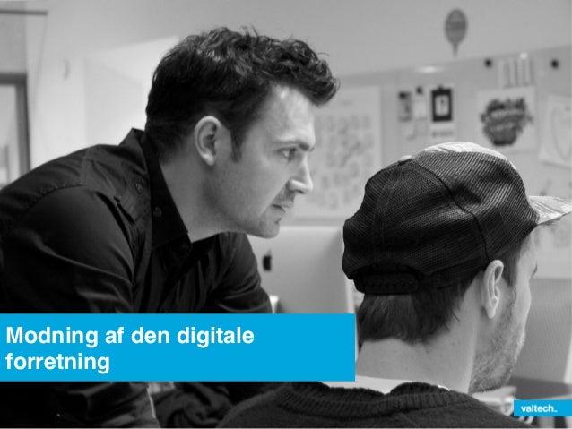 Modning af den digitaleforretning!