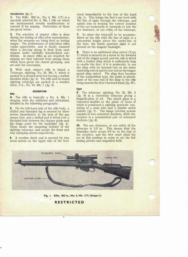 Introduction (frg. I) I. The Rifle, ·303 in., No.4, Mk. l(T) is a specially selected No.4, Mk. 1 rifle on which are incorp...