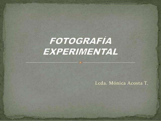 Lcda. Mónica Acosta T.