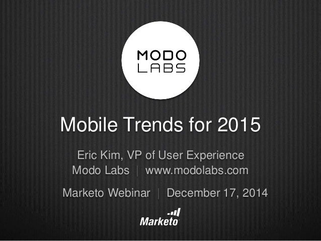 Mobile trends in 2015 - Mobel trends 2015 ...