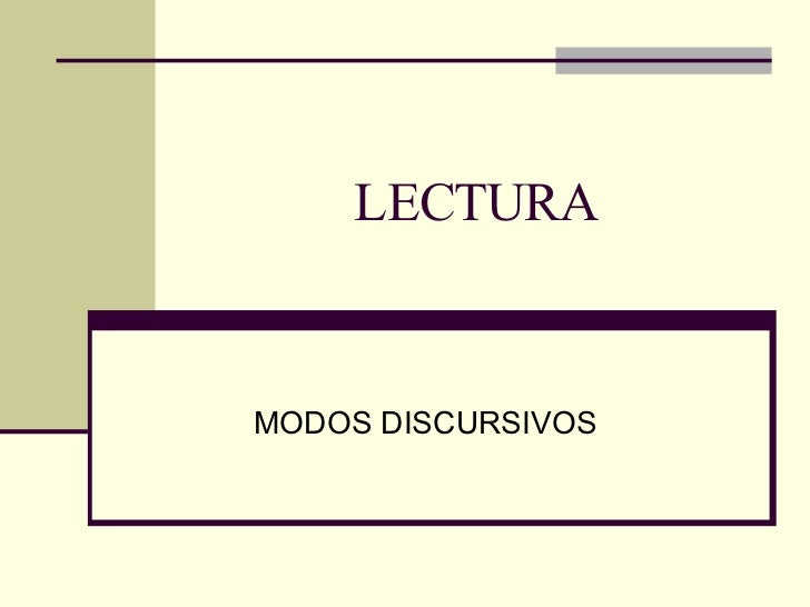 LECTURA MODOS DISCURSIVOS