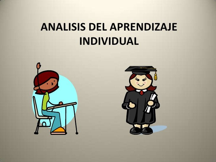 ANALISIS DEL APRENDIZAJE INDIVIDUAL<br />