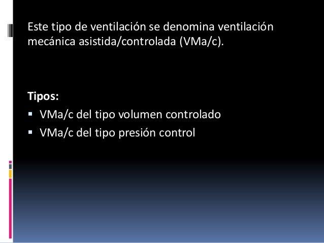 Modos de ventilacion mecanica - Ventilacion mecanica controlada ...