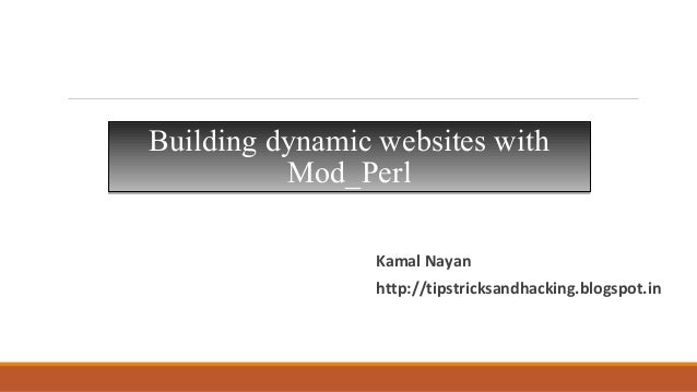 Building dynamic websites with Mod perl and apache