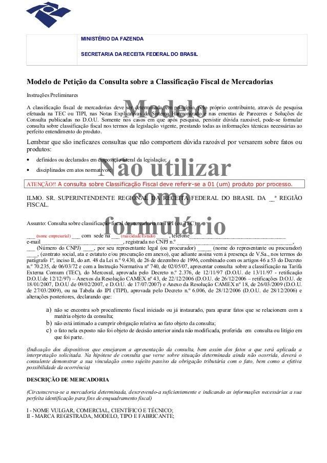 Modelo Não utilizar como formulário MINISTÉRIO DA FAZENDA SECRETARIA DA RECEITA FEDERAL DO BRASIL Modelo de Petição da Con...