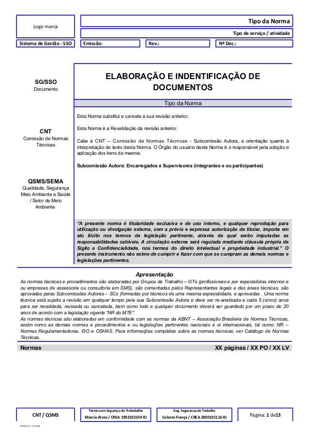 Logo marca Tipo da Norma Tipo de serviço / atividade Sistema de Gestão - SSO Emissão: Rev.: Nº Doc.: SG/SSO Documento ELAB...