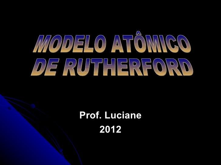 Prof. Luciane    2012