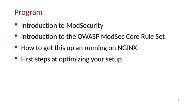 Optimizing ModSecurity on NGINX and NGINX Plus Slide 3