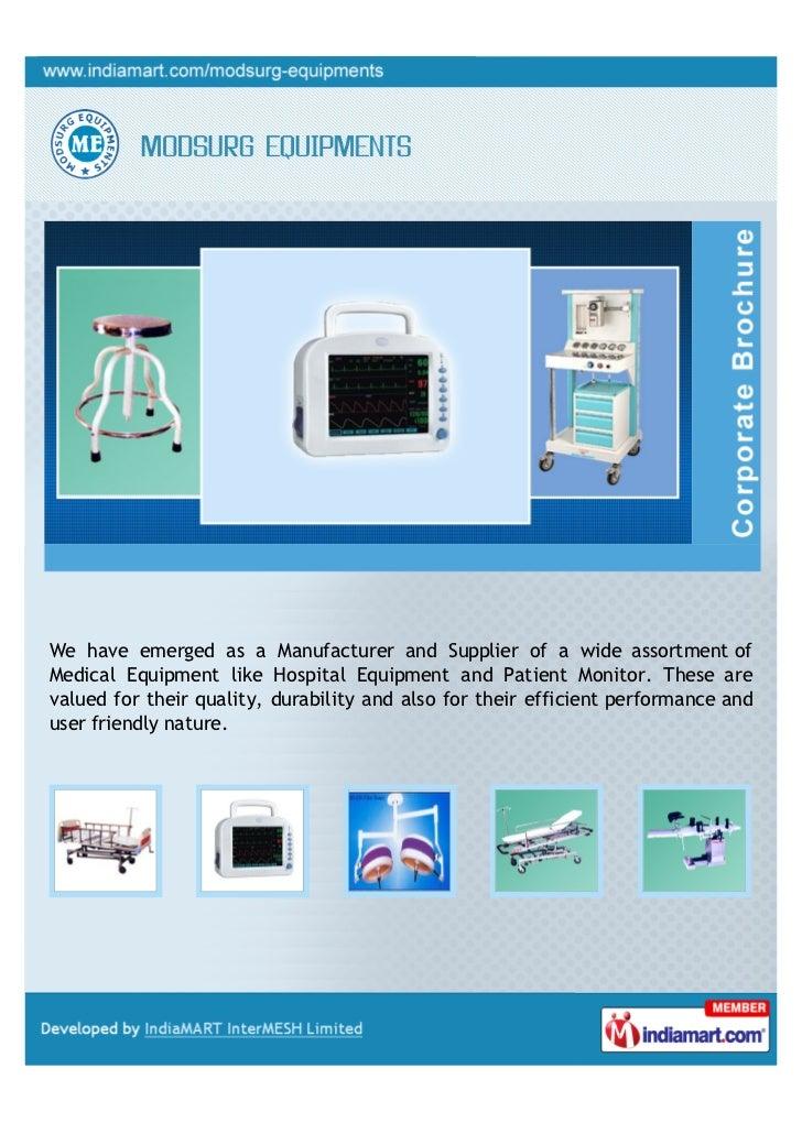 Mod Surg Equipments, New Delhi, Medical Equipment