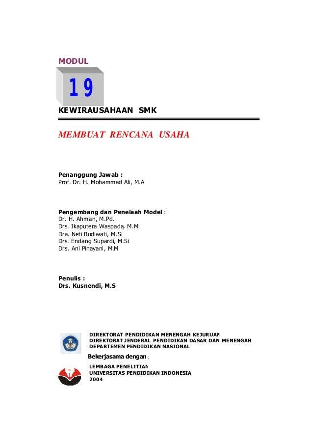 MODUL   19KEWIRAUSAHAAN SMKMEMBUAT RENCANA USAHAPenanggung Jawab :Prof. Dr. H. Mohammad Ali, M.APengembang dan Penelaah Mo...