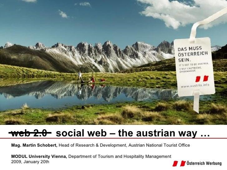 Mag. Martin Schobert,  Head of Research & Development, Austrian National Tourist Office   MODUL University Vienna,  Depar...