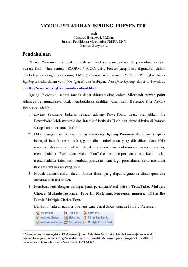 MODUL PELATIHAN ISPRING PRESENTER1  oleh  Kuswari Hernawati, M.Kom  Jurusan Pendidikan Matematika FMIPA UNY  kuswari@uny.a...