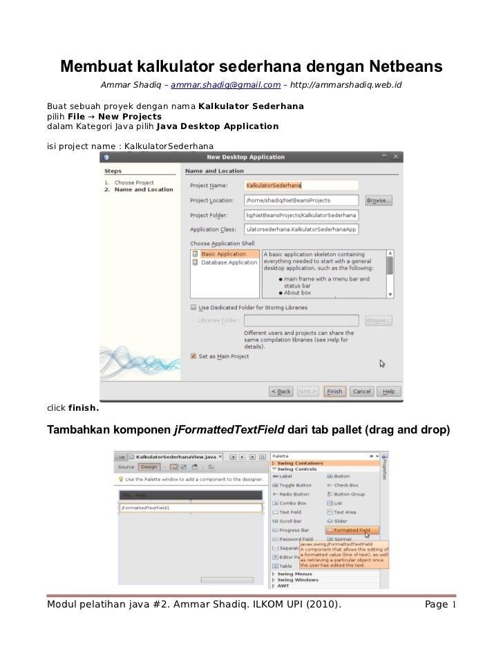 Membuat kalkulator sederhana dengan Netbeans                 Ammar Shadiq – ammar.shadiq@gmail.com – http://ammarshadiq.we...
