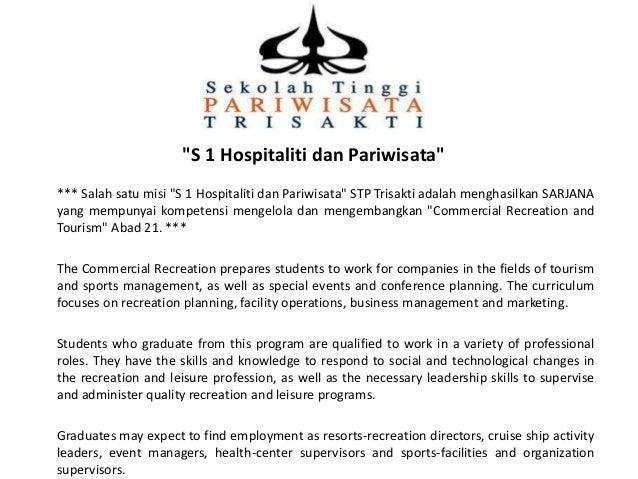 """S 1 Hospitaliti dan Pariwisata"" *** Salah satu misi ""S 1 Hospitaliti dan Pariwisata"" STP Trisakti adalah menghasilkan SAR..."