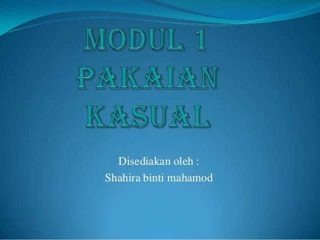 Disediakan oleh :Shahira binti mahamod
